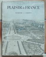Plaisir De France, Tourisme Et Jardins, Numéro Spécial 1949 - 1900 - 1949