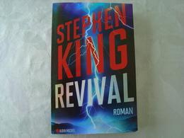 ROMAN - STEPHEN KING - Revival - Edition Albin Michel 2015 - Fantastic