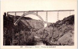 15 L'Auvergne - Cantal - Viaduc De Garabit - Chemin De Fer - France