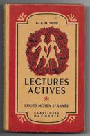 Livre De Lecture Cours Moyen 2e Année LECTURE ACTIVE G. & M. Duru De 1951 - Books, Magazines, Comics
