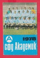 K1825 / 1978 SPORT PFC  Akademik Sofia  Soccer Calcio Football Fussball Calendar Calendrier Kalender Bulgaria - Calendars