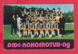 K1828 / 1978 SPORT  FC Lokomotiv  Sofia  Soccer Calcio Football Fussball Calendar Calendrier Kalender Bulgaria Bulgarie - Calendars