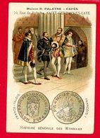 St Germain En Laye, Vve Palatre, Maison Fondée En 1860, 10 Rue De Pologne & 5 Rue De Poissy, Chromo Histoire Monnaies - Autres