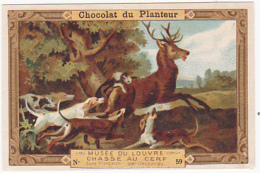 Chromo - Chocolat Du Planteur, Musée Du Louvre, Chasse Au Cerf - Chocolat