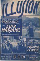 PARTITION ILLUSION DU FILM DE GERARD CARLIER FANDANGO AVEC LUIS MARIANO PAROLES DE ANDRE TABET ET GERARD CARLIER MUSIQUE - Non Classés