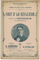 REPERTOIRE GEORGIUS FAUT DE LA REFLEXION PAROLES DE G. GUIBOURG ( DIT GEORGIUS ) MUSIQUE DE H. PICCOLINI - Non Classés