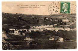Tarjeta Postal De Saint Claude A La Faucille Circulada. 1925 - Saint Claude