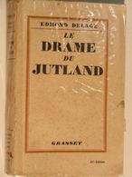 LE DRAME DU JUTLAND  °°°° EDMOND DELAGE - Unclassified
