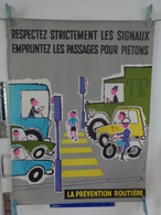 AFFICHE:respectez Strictement Les Signaux ,empruntez Les Passages Pour Piétons  ,H77,5  L 58,5 - Affiches
