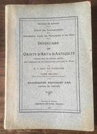 Inventaire Des Objets D'art & D'antiquité... MONS Tome Second  Arr. D'ATH, Canton De CHIEVRES - 1928 - Cultural