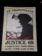 """"""" Le Crapouillot """" Printemps 1969 ( Dans L'état ) """" Justice 69 """" - Books, Magazines, Comics"""