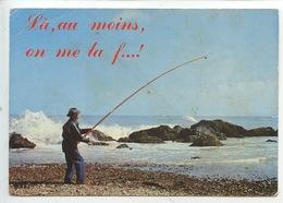 Là Au Moins On Me La F..... Humour Pêcheur à La Ligne Chapeau (cp Vierge éd Mage) - Humour