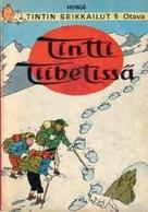 Hergé, Tintin Au Tibet En Finlandais (Tintti Tiibetissa) - Livres, BD, Revues