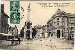 CHAMBERY - La Société Générale - L' Hotel Des Postes Et Le Bd De La Colonne Des Eléphants   (107457) - Chambery