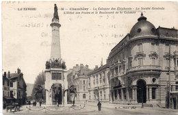 CHAMBERY - La Colonne Des Eléphants  - La Société Générale - L' Hotel Des Postes   (107460) - Chambery