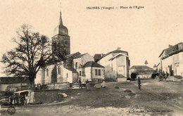 CPA - ISCHES (88) - Aspect Du Quartier De L'Eglise Au Début Du Siècle - Francia