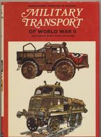 MILITARY TRANSPORT  °°°° OF WORLD WAR II - Livres, BD, Revues