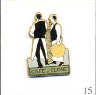 """Pin's Alimentaire - Café / Bistrot """"le Flore"""" à St Germain Des Prés (75). Est. Arthus Bertrand. T605-15 - Food"""