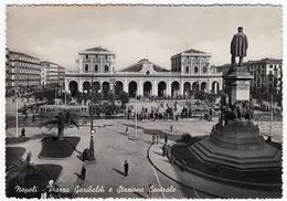 NAPOLI - PIAZZA GARIBALDI E STAZIONE CENTRALE - 1953 - Napoli