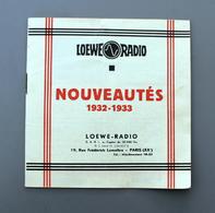 Catalogue Radio, Haut-parleur, Pick-up,lampes Condensateurs LOEWE RADIO 1932-33 En TBE - Supplies And Equipment