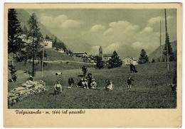 VALGRISANCHE - AL PASCOLO - AOSTA - 1949 - Vedi Retro - Aosta