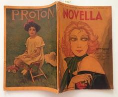 Novella N 10 1° Ottobre 1923 Pirandello Novelle Settimana Abruzzese Mia Regina - Livres, BD, Revues