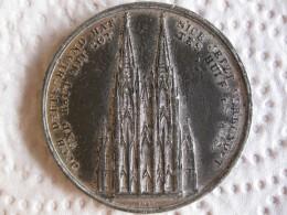 Medaille En étain Cathédrale De Cologne, 1842  Dom Ausbau KÖLN - Unclassified
