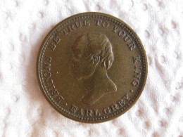 Token Jeton De Compte EARL GREY  1830  BRITONS BE TRUE TO YOUR KINGS - Royaume-Uni