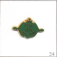 Pin's Alimentaire - 130è Anniversaire Du Café De La Paix à Paris (1862-1992). Est. Arthus Bertrand. T607-24 - Food