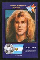 Russia USSR 1991 Football, World Soccer Stars: Claudio Caniggia (Argentina) - Calendars