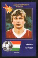 Russia USSR 1991 Football, World Soccer Stars: Lajos Detari (Hungary) - Calendars