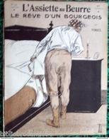 Revue * L'ASSIETTE AU BEURRE * N°157-2/4/1904 * LE REVE D'UN BOURGEOIS * < Illustrateur  VOGEL - Journaux - Quotidiens