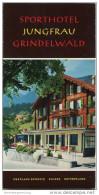 Grindelwald 1967 - Sporthotel Jungfrau - Faltblatt Mit 10 Abbildungen - Schweiz