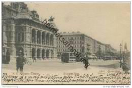 Wien I - K. K. Hofopern-Theater - Kärntner-Ring - Hotel Bristol - Strassenbahn - Prater