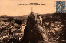 15 - LAROQUEBROU - Rocher De La Vierge - France