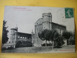 L9 7474.  CPA 1909 - 31 LE CHATEAU DE PIBRAC - EDIT. LABOUCHE N° 44 - Pibrac