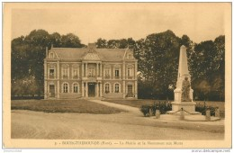27 BOURGTHEROULDE. Mairie Et Monument Aux Morts - Bourgtheroulde