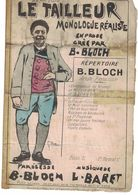 LE TAILLEUR DE PIERRE MONOLOGUE REALISTE PAR B. BLOCH PAROLES DE B. BLOCH MUSIQUE DE L. BARRET - Non Classés