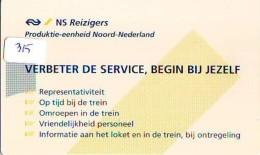 NEDERLAND CHIP TELEFOONKAART CRE 315 *  NEDERLANDSE SPOORWEGEN *  Telecarte A PUCE PAYS-BAS * ONGEBRUIKT MINT - Netherlands