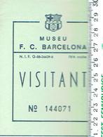 Football Barca - Ticket D'entrée Au Musée Du FC Barcelone (vers 2000) Museu FC Barcelona Visitant - Tickets D'entrée