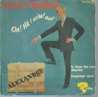 "45 Tours EP - NINO FERRER - RIVIERA 231172 - "" ALEXANDRE "" + 3 - Vinyles"