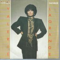 "45 Tours SP - VALERIE LAGRANGE - VIRGIN 90234  "" ANIMAL SAUVAGE "" + 1 - Vinyles"