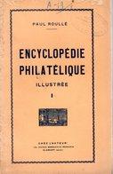 Paul Roullé : Encyclopédie Philatélique Illustrée  Fascicule 1  + 2 - Littérature