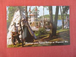 Greetings Indian Village Hayward Wis      Ref 2999 - Native Americans