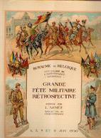 BELGIQUE « Grande Fête Militaire Rétrospective Donnée Par L'armée Dans Le Hall Du Cinquantenaire  5, 7, 8 Et 9 Juin 1930 - Militaria