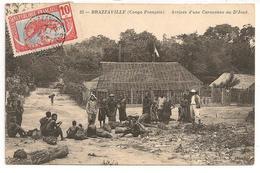 CPA DE BRAZAVILLE / ARRIVEE D'UNE CARAVANE DE D'JOUE : 1913 - Brazzaville