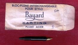BLOC-PLUME INTERCHANGEABLE POUR STYLO BAYARD KARTING DES ANNÉES 50-60 OU 70 ? FERMETURE PAPETERIE - NOTRE SITE Serbon63 - Stylos