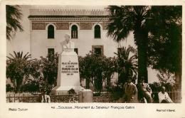 SOUSSE MONUMENT DU SENATEUR FRANCOIS GALLINI PRESIDENT DE LA COMMUNE 1880-1923 - Tunisie