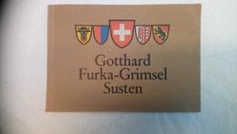 Gotthard Furka - Grimsel Susten 41 Photos - Dépliants Touristiques