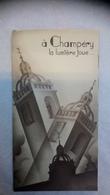 A Champéry La Lumière Joue...  Altitude 1055m Valais - Suisse Editions Paul Hersen Lausanne - Dépliants Touristiques